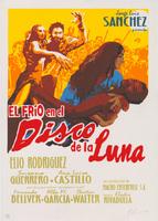 """Film poster for <em>El Frío en el Disco de la Luna,</em> a film by Jorge Luis Sanchez, designed by Elio """"El Macho"""" Rodríguez."""
