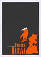 """Film poster for <em>Emporio Habana</em>, a film by Pavel Giroud, designed by <span>Jorge """"R10"""" Rodríguez Diez</span>."""