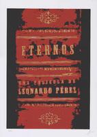 Film poster for <em>Eternos</em>, a film by <span>Leonardo Pérez</span>, designed by Igor Urquiza.