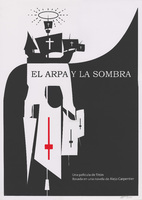 Film poster for<em>El Arpa y la Sombra</em>, a film by Tomás Gutiérrez Alea, designed by Lázaro Saavedra.
